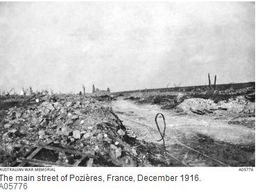 Main Street Pozieres, 1916. Photographer unknown, photograph source AWM A05776