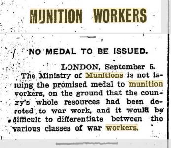 Munition Workers.Daily News. No Medal. 6.9.1919 p5